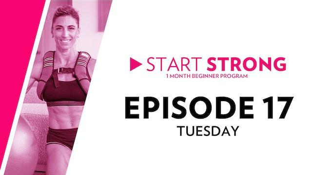 Start Strong: Episode 17