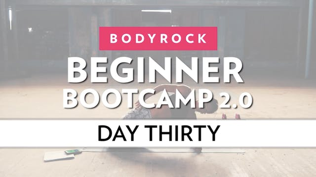 BodyRock Bootcamp - Day 30