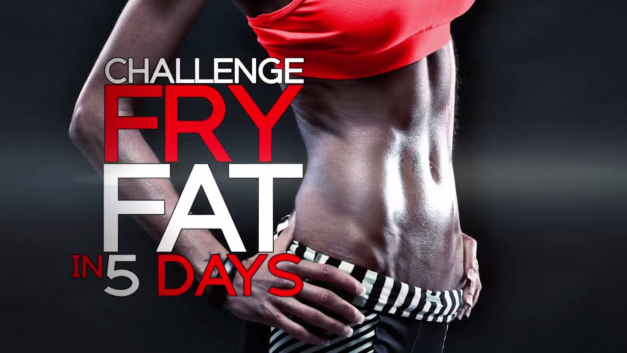 Fry Fat Fast - 5 Day Challenge