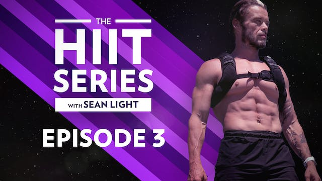 The HIIT Series: Episode 3