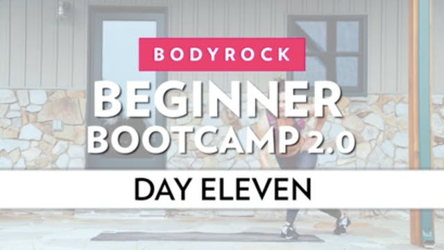 BodyRock Bootcamp - Day 11
