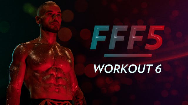 FFF5: Workout 6
