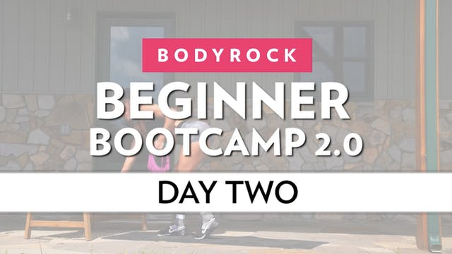 BodyRock Bootcamp - Day 2