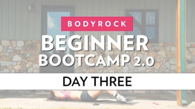 BodyRock Bootcamp - Day 3