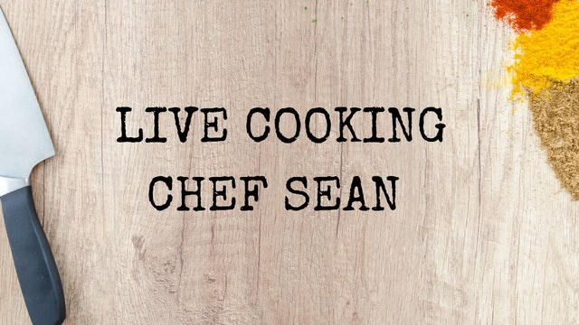 Cooking With Sean - Live