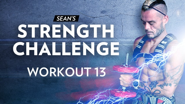 Strength Challenge: Episode 13