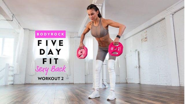 Sexy Back - Workout 2