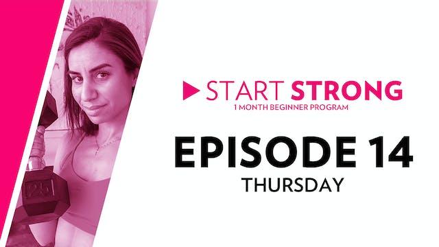 Start Strong: Episode 14