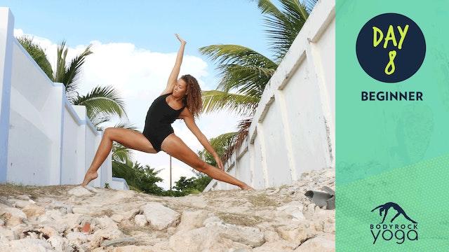BodyRock Yoga | Beginner | Day 8