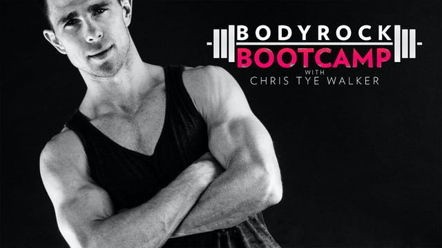 BodyRock Bootcamp | Chris Tye Walker