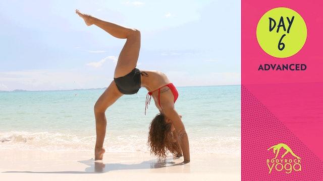 BodyRock Yoga | Advanced | Day 6