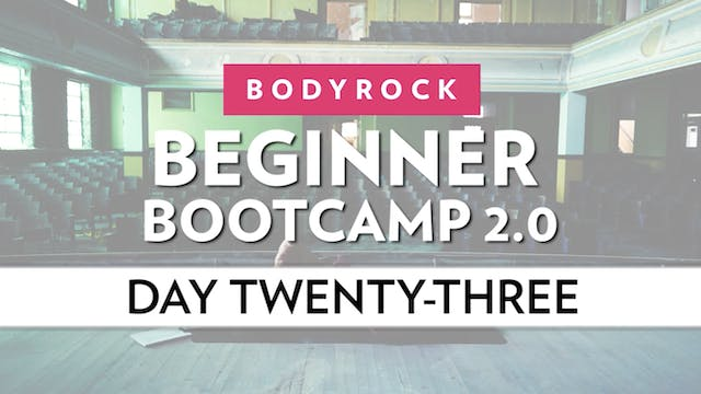 BodyRock Bootcamp - Day 23