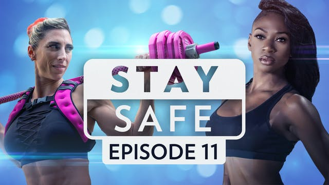 Stay Safe: Episode 11