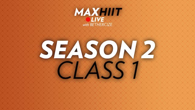 MaxHIIT LIVE | S2:C1 -  I'm on Your Side