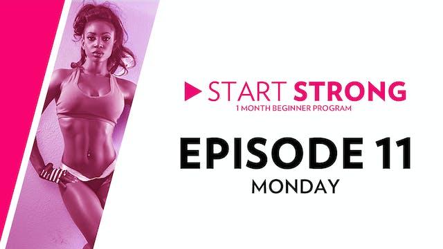 Start Strong: Episode 11