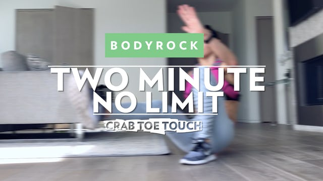 Two Minute No Limit - Day 7 - Crab Toe Touch