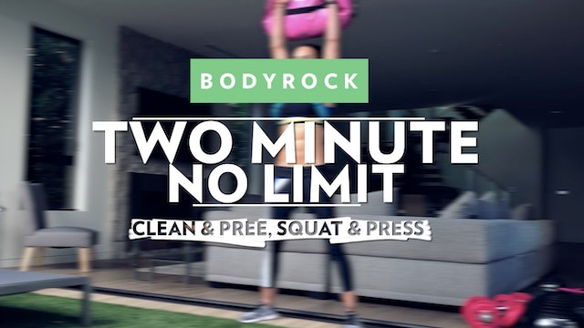 Two Minute No Limit - Day 13 - Clean Squat & Press
