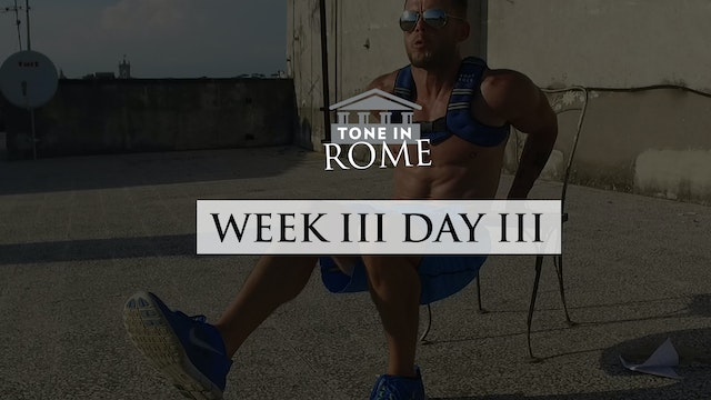 Tone in Rome | Week 3 | Day 3