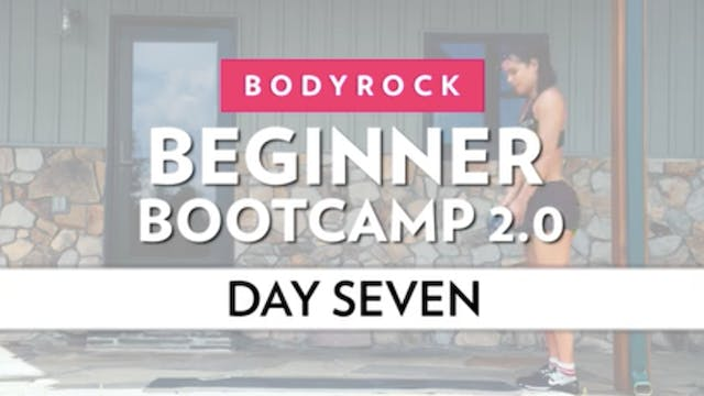 BodyRock Bootcamp - Day 7