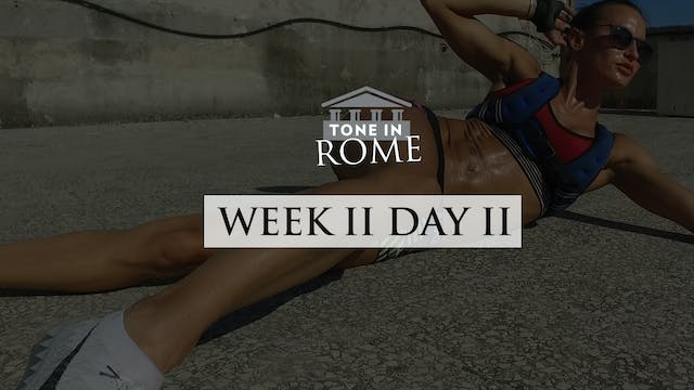 Tone in Rome | Week 2 | Day 2