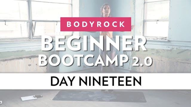 BodyRock Bootcamp - Day 19