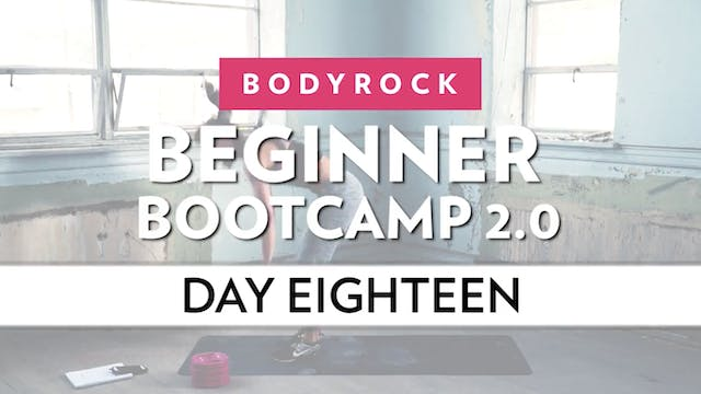 BodyRock Bootcamp - Day 18