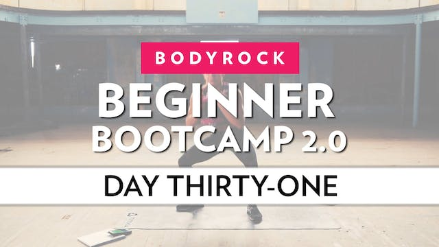 BodyRock Bootcamp - Day 31