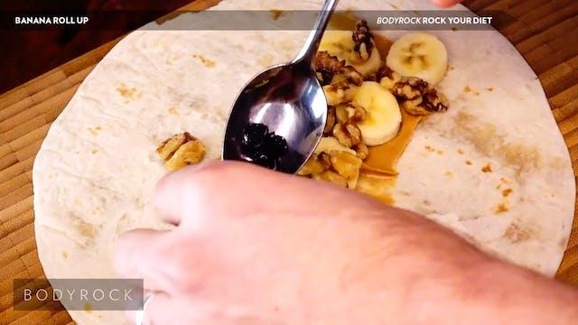 Banana Roll Up