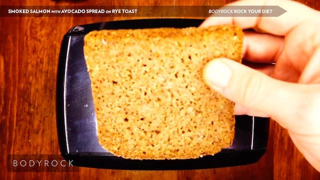 Smoked Salmon with Avocado Spread on Rye Toast