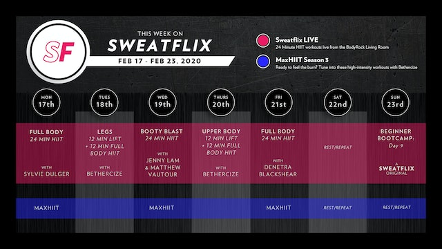 This week on Sweatflix: Feb 17 - Feb 23