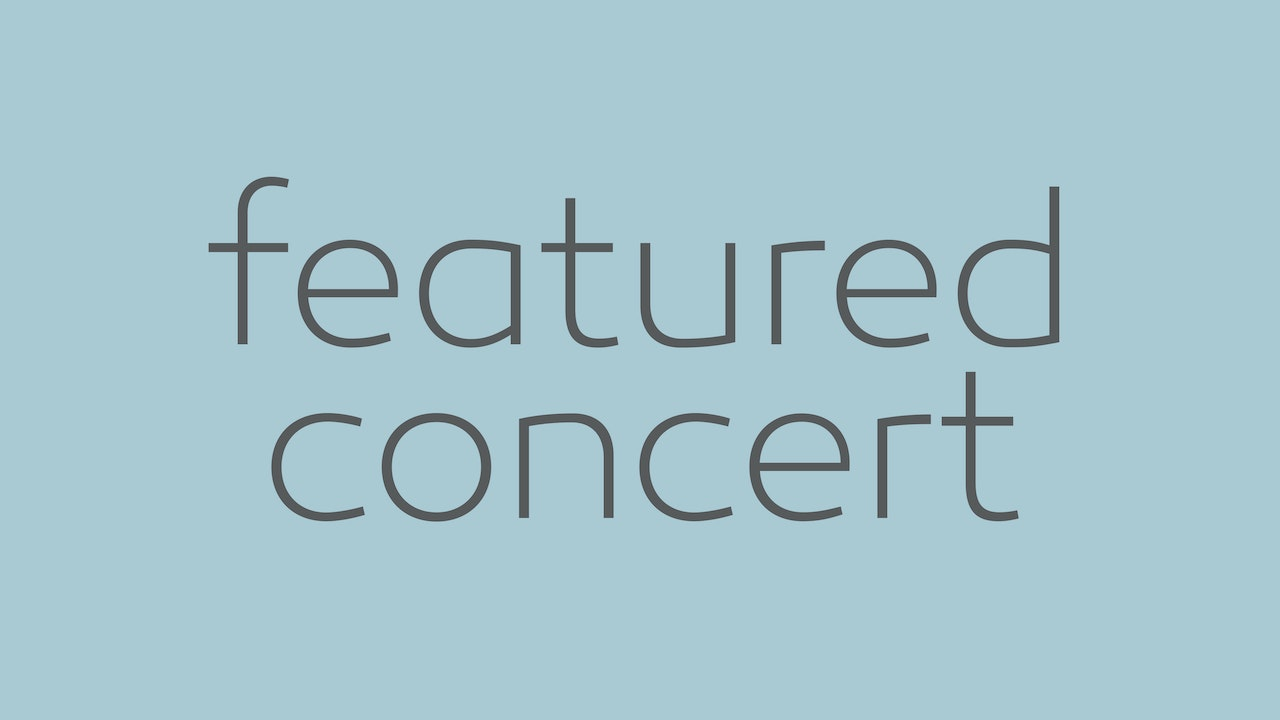 FEATURED CONCERT