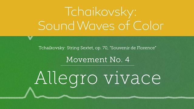 Tchaikovsky: Sound Waves of Color - Movement 4