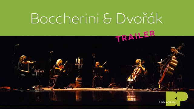 Trailer - Boccherini and Dvorak