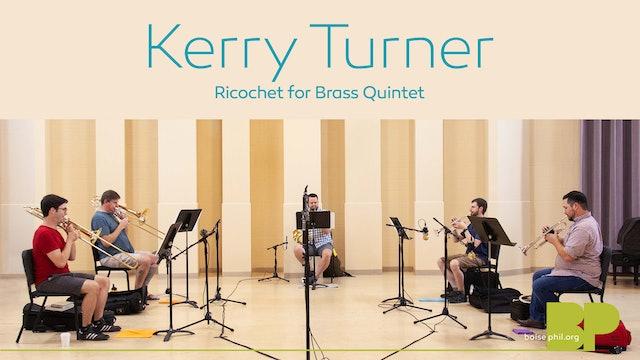 Kerry Turner - Ricochet for Brass Quintet