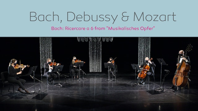 Bach, Debussy & Mozart - Part 1