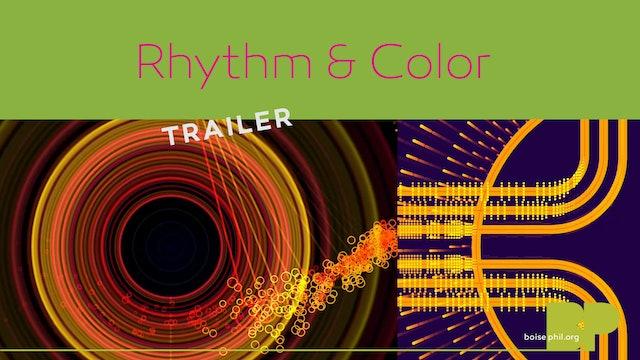 Trailer - Rhythm & Color