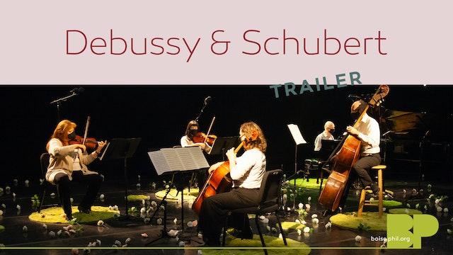 Trailer - Debussy & Schubert