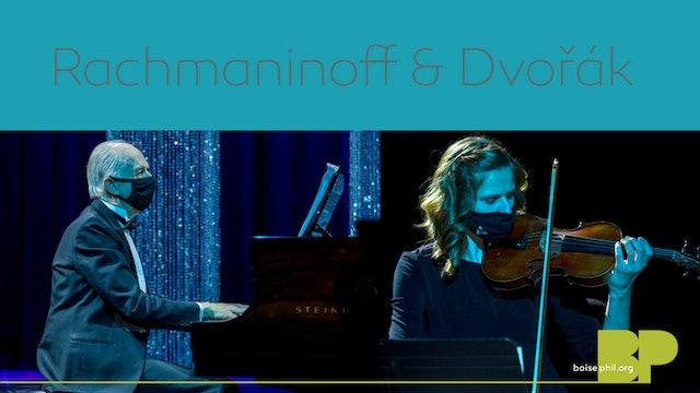 Rachmaninoff  & Dvořák - Part 1