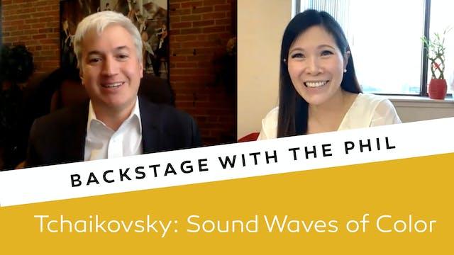 Backstage - Tchaikovsky: Sound Waves ...