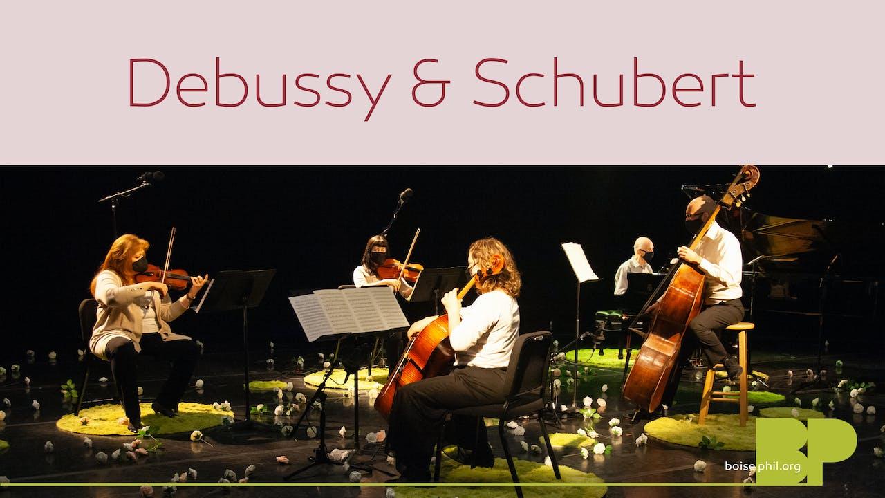 Debussy & Schubert