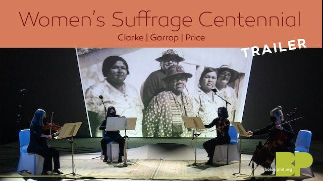 Trailer - Women's Suffrage Centennial