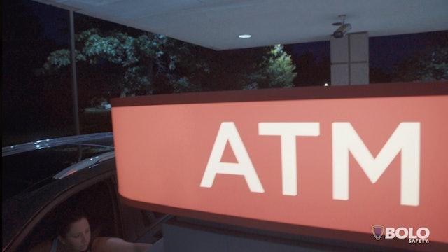 Public Places e06:  Bank ATM Safety  - Awareness