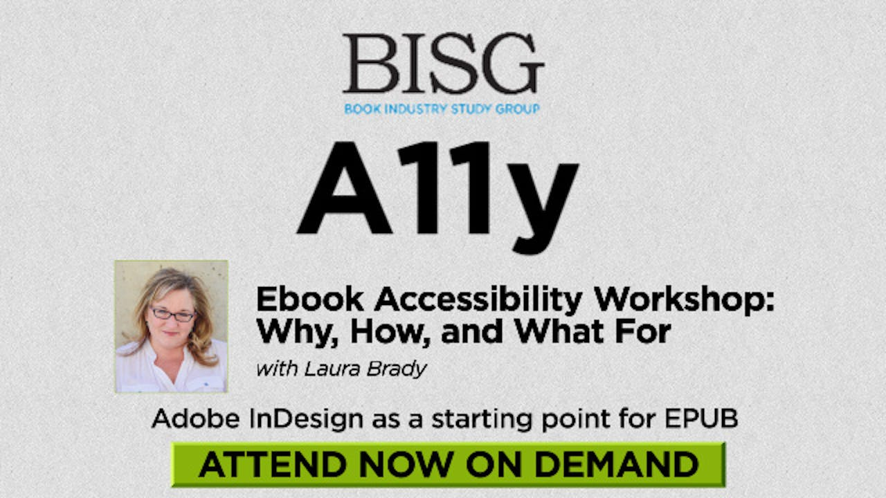Ebook Accessibility Workshop: Why, How, and What For