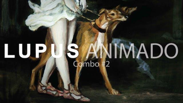 Lupus - Combo #2: Lupus Animado