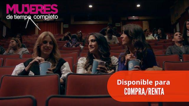 Mujeres de Tiempo Completa - Compra/Renta