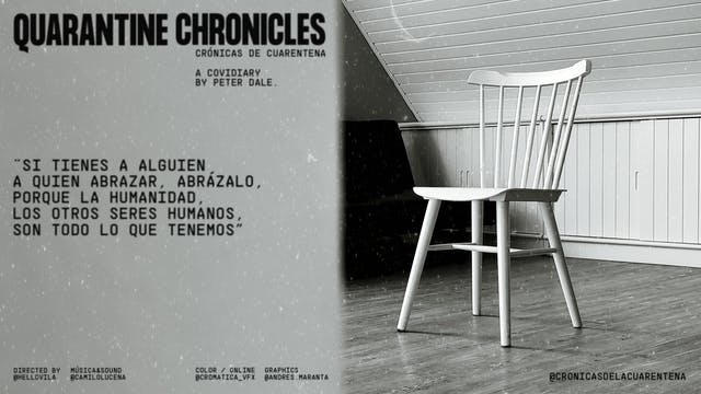 Crónicas de la Cuarentena (Quarantine Chronicles) - Serie Web