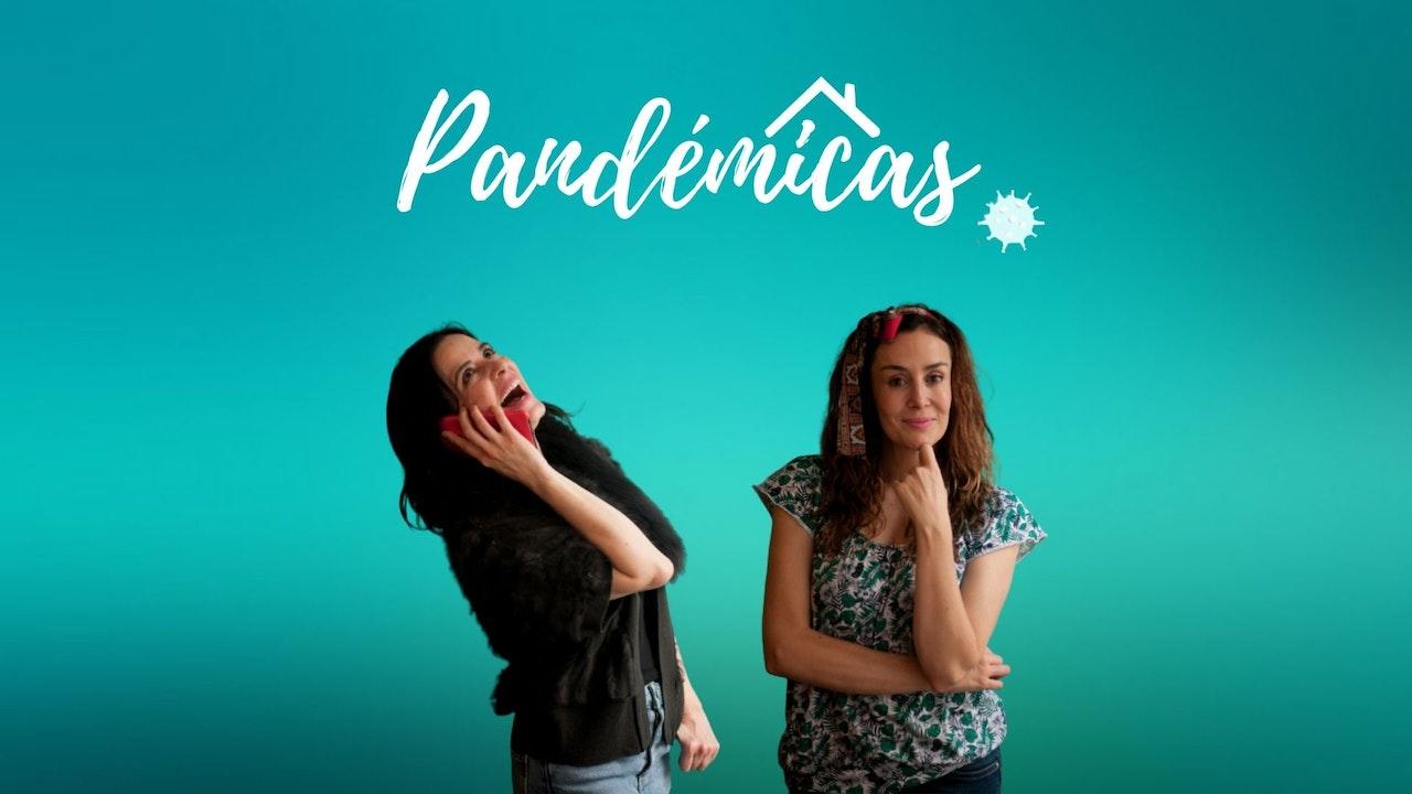 Pandémicas - Serie Web
