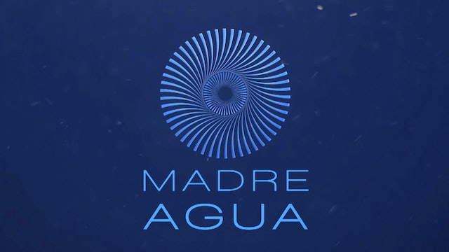 Madre Agua - Serie Documental
