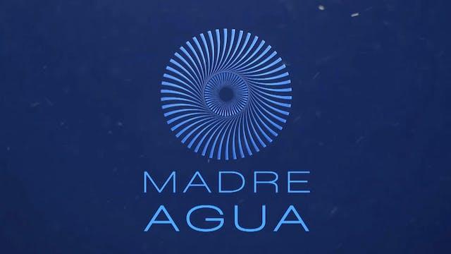 Madre Agua - Serie documental