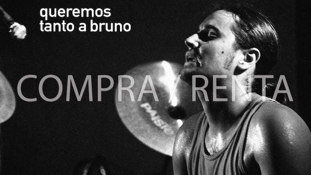 Queremos tanto a Bruno - Compra/Renta